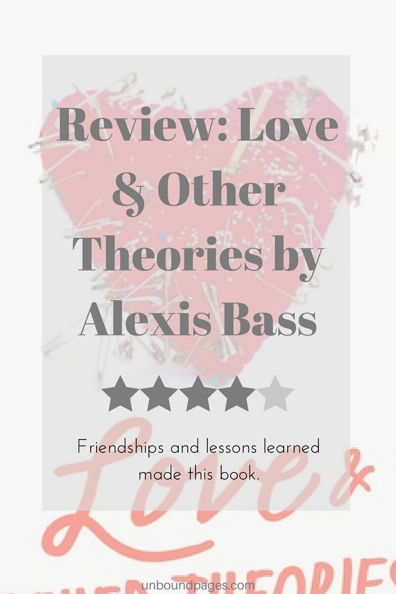 Love & Other Theories by Alexis Bass Review - unboundpages.com