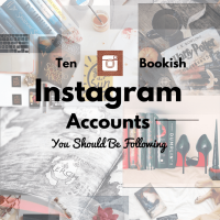 Ten Bookish Instagram Accounts You Should Be Following