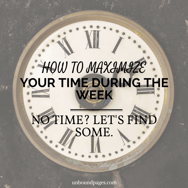 How to Maximize Your Weekdays - have a goal you want to accomplish but don't think you have the time? I'm going to help you find the time. - unboundpages.com