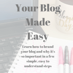 Branding your blog can be overwhelming to those without a business or marketing background. Which is why I'm here to help. I've broken it down into a few simple steps to help you finally brand your blog! - unboundpages.com