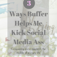 3 Ways Buffer Helps Me Kick Social Media Ass