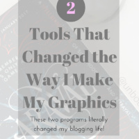 2 Tools That Changed the Way I Make My Graphics