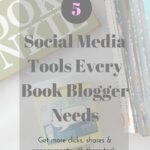 5 Social Media Tools Every Book Blogger Needs - unboundpages.com