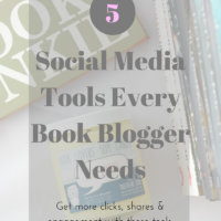 5 Social Media Tools Every Book Blogger Needs