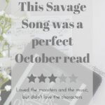 This Savage Song by Victoria Schwab was the perfect October read full of monsters and music - unboundpages.com