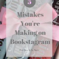 5 Mistakes You're Making On Bookstagram