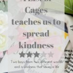 A List of Cages is the story of two boys: one has everything, the other has nothing - and the effect kindness can have on a life - unboundpages.com